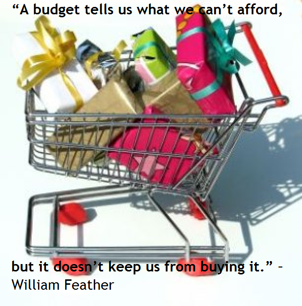 A Budget Tells Us What We Can't Afford…